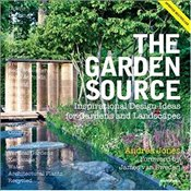 Garden Source : Inspirational Design Ideas for Gardens and Landscapes - Jones, Andrea