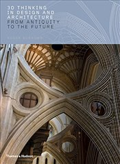 3D Thinking in Design and Architecture : From Antiquity to the Future - Burrows, Roger