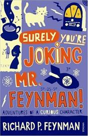 Surely Youre Joking, Mr.Feynman! - Feynman, Richard Phillips