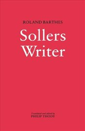 Sollers Writer - Barthes, Roland