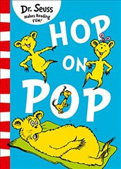 Hop on Pop - Seuss, Dr.