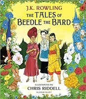 Tales of Beedle the Bard : Illustrated Edition - Rowling, J. K.
