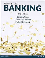 Introduction to Banking 2e - Casu, Barbara