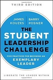 Student Leadership Challenge : Five Practices for Becoming an Exemplary Leader  - Kouzes, James M.