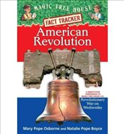 AMERICAN REVOLUTION: A NONFICTION COMPANION TO REVOLUTIONARY WAR ON WEDNESDAY (MAGIC TREE HOUSE RESE - Osborne, Mary Pope