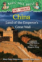 Magic Tree House Fact Tracker #31: China: Land of the Emperors Great Wall: A Nonfiction Companion t - Boyce, Mary Pope Osborne And Natalie Pop