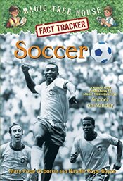 Soccer: A Nonfiction Companion to Magic Tree House #52: Soccer on Sunday (Magic Tree House Fact Trac - Osborne, Mary Pope