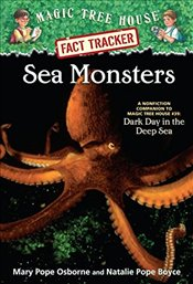 Sea Monsters: A Nonfiction Companion to Magic Tree House #39: Dark Day in the Deep Sea (Magic Tree H - Osborne, Mary Pope