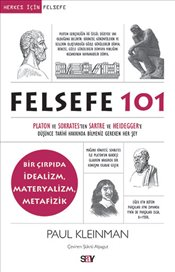 Felsefe 101 - Kleinman, Paul