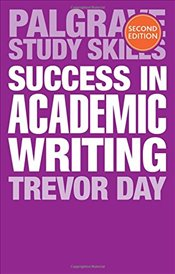 Success in Academic Writing - Day, Trevor