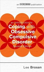 Introduction to Coping with Obsessive Compulsive Disorder  - Brosan, Leonora