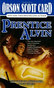 Prentice Alvin (Tales of Alvin Maker) - Card, Orson Scott