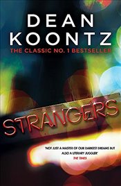 Strangers : A brilliant thriller of heart-stopping suspense - Koontz, Dean
