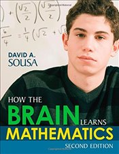 How the Brain Learns Mathematics - Sousa, David A.