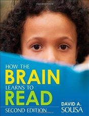 How the Brain Learns to Read - Sousa, David A.
