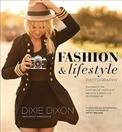 Fashion and Lifestyle Photography - Dixon, Dixie