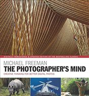 Photographers Mind Remastered : Creative Thinking for Better Digital Photos   - Freeman, Michael