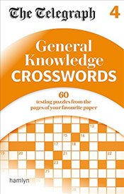 Telegraph : General Knowledge Crosswords 4   -