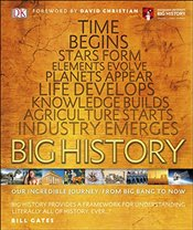 Big History: Our Incredible Journey, from Big Bang to Now (Dk) - DK,