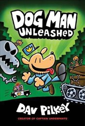 Dog Man 2 : Unleashed - Pilkey, Dav