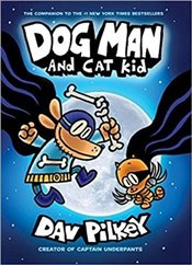 Adventures of Dog Man 4 : Dog Man and Cat Kid - Pilkey, Dav