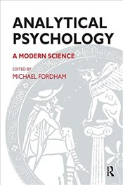 Analytical Psychology: A Modern Science (Library of Analytical Psychology) -