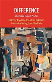 Difference: An Avoided Topic in Practice (Practice of Psychotherapy) -
