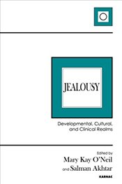 Jealousy: Developmental, Cultural, and Clinical Realms -