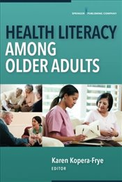 Health Literacy Among Older Adults -