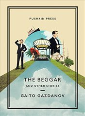 Beggar and Other Stories  - Gazdanov, Gaito