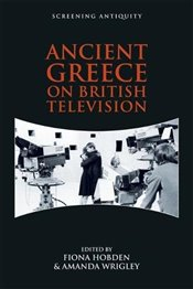 Ancient Greece on British Television   -