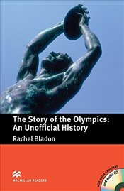 Macmillan Readers pre-intermediate: The Story of the Olympics - an Unofficial History + CD - Bladon, Rachel