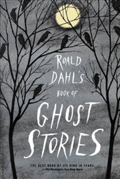 Roald Dahls Book of Ghost Stories - Dahl, Roald