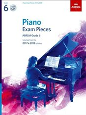 Piano Exam Pieces 2017 & 2018, ABRSM Grade 6, with CD : Selected from the 2017 & 2018 syllabus - Jones, Richard