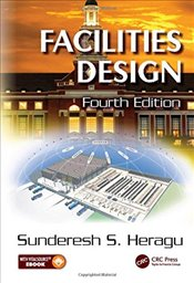 Facilities Design 4e - Heragu, Sunderesh S.