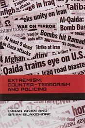 Extremism, Counter-terrorism and Policing - Blakemore, Brian