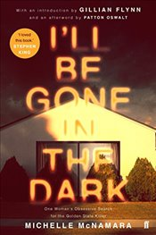 Ill Be Gone in the Dark -