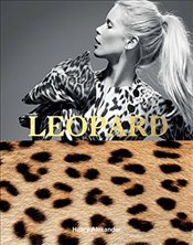 Leopard : Fashions Most Powerful Print - Alexander, Hilary