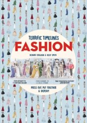 Terrific Timelines : Fashion : Press out, put together and display! - Ferguson, Richard