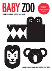 Baby Zoo : Turn Your Baby into a Zoologist -