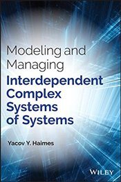 Modeling and Managing Interdependent Complex Systems of Systems - Haimes, Yacov Y.