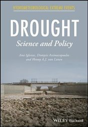 Drought: Science and Policy (Hydrometeorological Extreme Events) - Iglesias, Ana