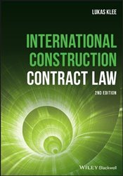 International Construction Contract Law - Klee, Lukas