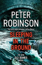 Sleeping in the Ground - Robinson, Peter