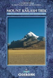 Mount Kailash Trek: Tibets Sacred Mountain and Western Tibet (Cicerone Guides) - Pritchard-Jones, Sian