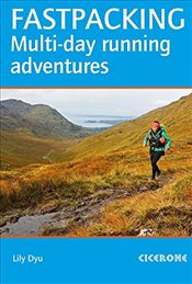 Fastpacking: Multiday running adventures: tips, stories and routes - Dyu, Lily