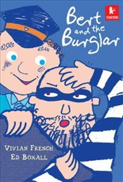 Bert and the Burglar (Walker Starters) - French, Vivian