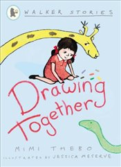 Drawing Together (Walker Stories) - Thebo, Mimi