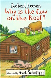 Why Is the Cow on the Roof? - Leeson, Robert