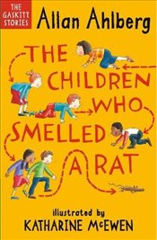Children Who Smelled a Rat (Gaskitt Stories 4) - Ahlberg, Allan